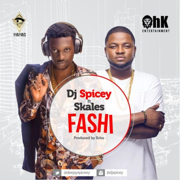 Dj Spicey feat. Skales - Fashi - BellaNaija - August - 2015