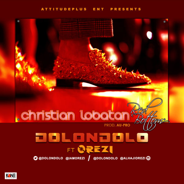 Dolondolo feat. Orezi - Christian Lobatan - BellaNaija - August - September