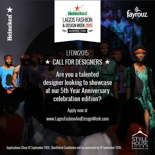 Heinken Lagos Fashion & Design Week 2015 Designer Call - BellaNaija - August 2015