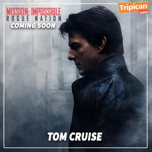 Tripican Mission Impossible Rogue Nation - BellaNaija - August 2015