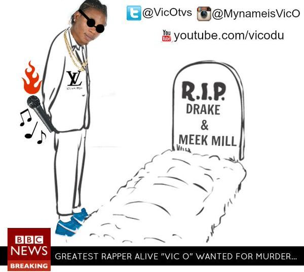 VIC. O - Drake & Meek (diss song) - BellaNaija - August - 2015
