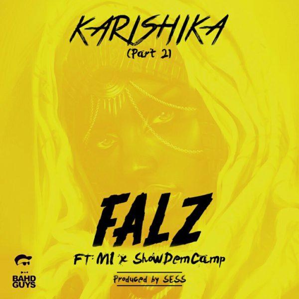Falz feat. M.I Abaga & Show Dem Cap - Karashika (Part 2)