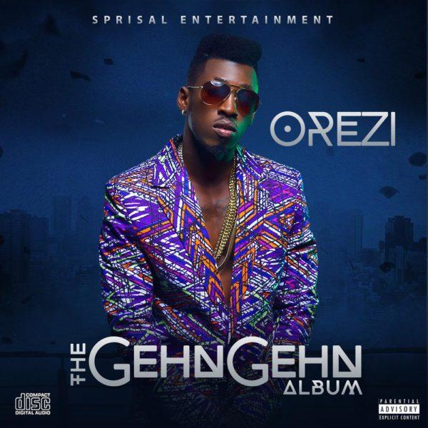 Orezi - The Gehn Gehn [Album Art] - BellaNaija - September - 2015