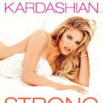 Khloe Kardashian - Strong Looks Better Naked BN 4