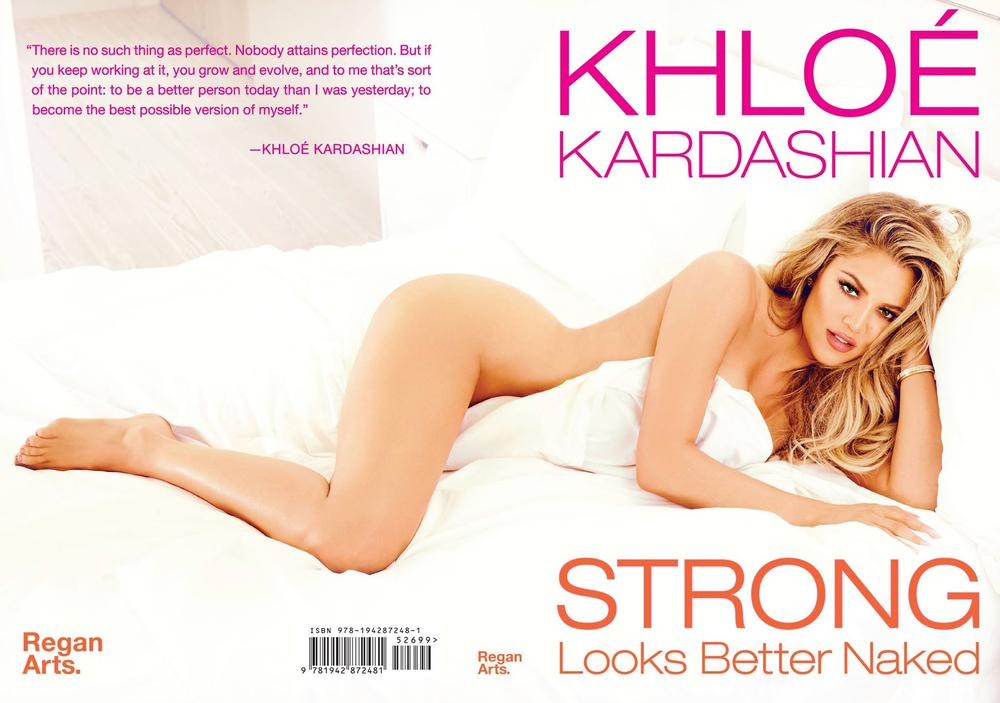 Khloe Kardashian - Strong Looks Better Naked BN
