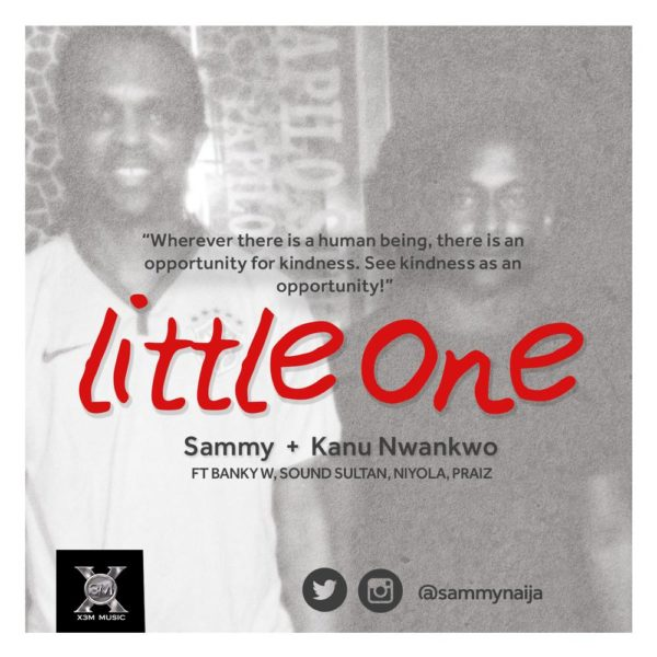 Sammy  & Kanu Foundation - 'Little One'