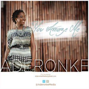 Aderonke - You Amaze Me