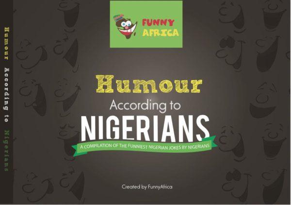 Humour According To Nigerians