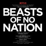 NETFLIX Beast of NO Nation Today