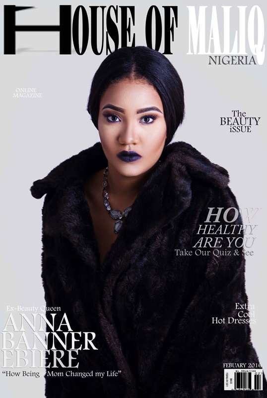 HouseOfMaliq-Magazine-Cover-2016-Anna-Banner-Ebiere-Febuary-Edition-Ex-Beauty-Queen-Fashion-Editorial