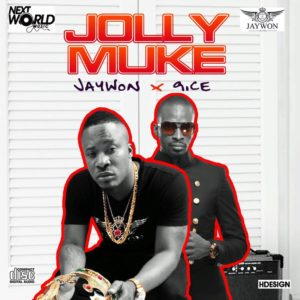 Jaywon ft 9ice - jolly muke
