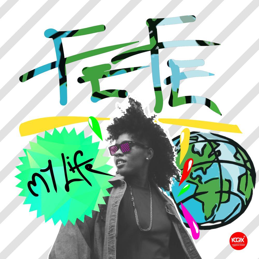 Fefe - My Life