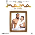 Mama - Chidinma and Flavour
