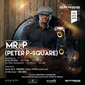 Mr P - Peter Okoye Dubai