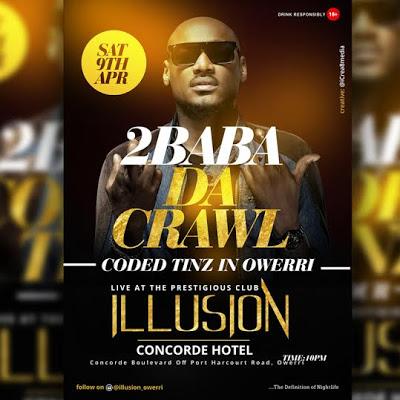 2Baba Da Crawl in Owerri