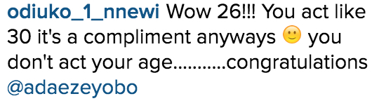 Adaeze Yobo is 26 on IG_Instagram Comments_3
