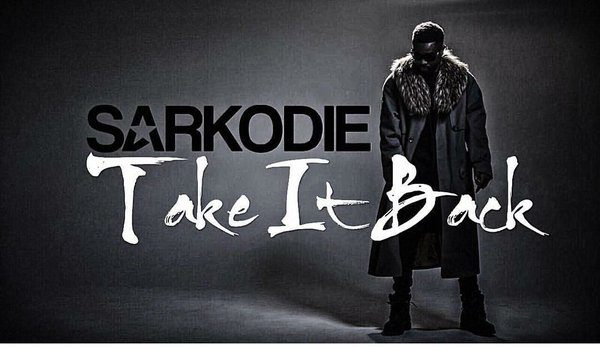 Sarkodie Take it Back