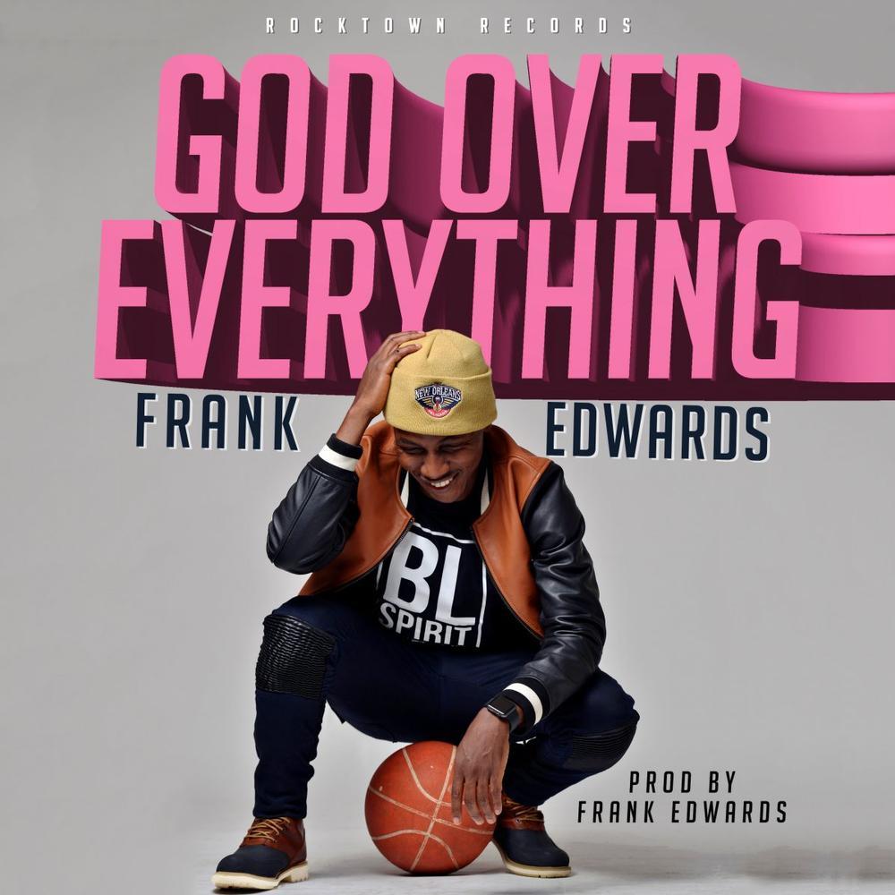 FRANK-EDWARDS God Over Everything