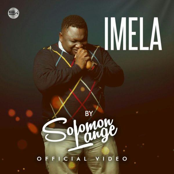New Video: Solomon Lange – Imela