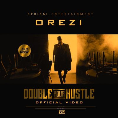 Orezi-Double-Your-Hustle-Video-Poster