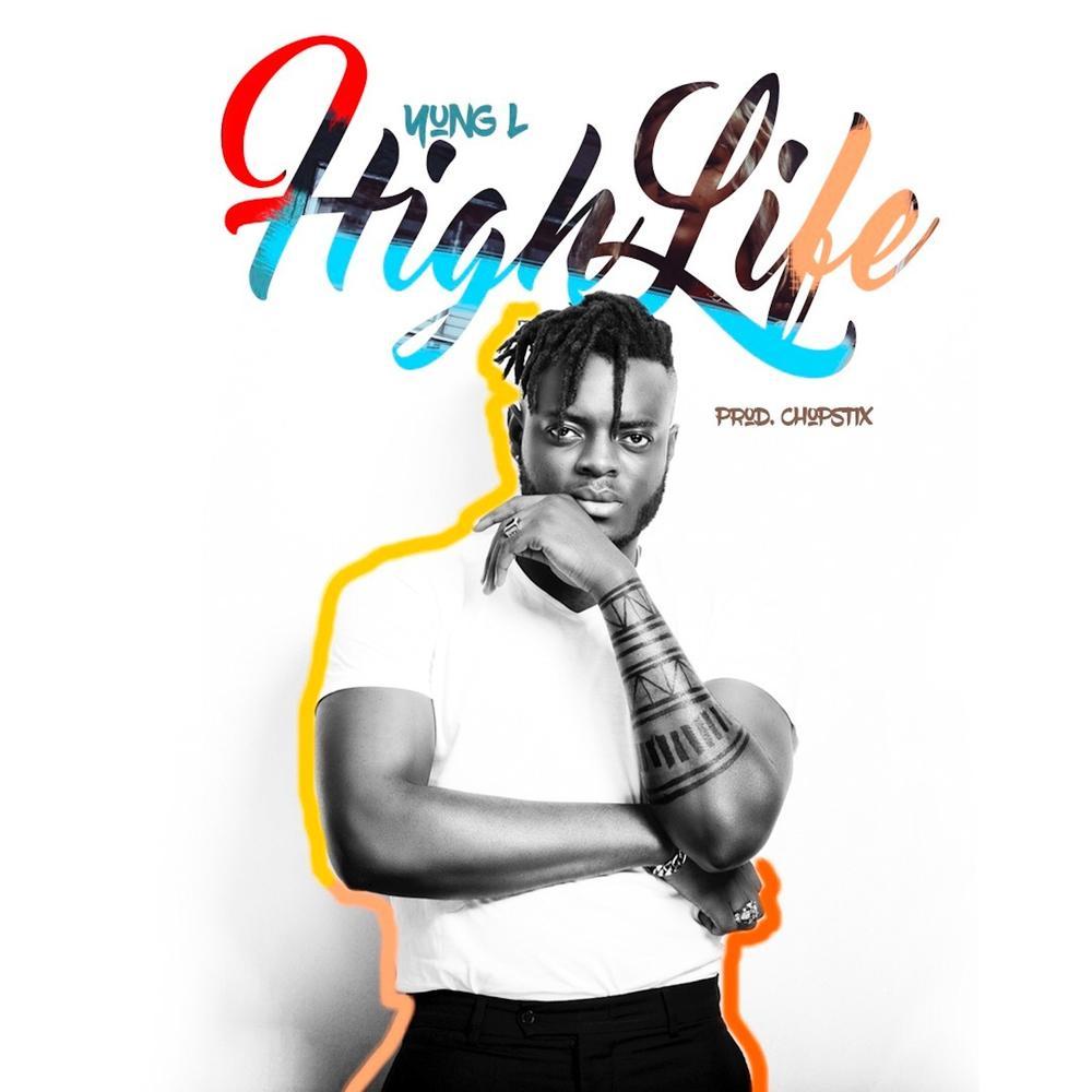 yung L High-Life