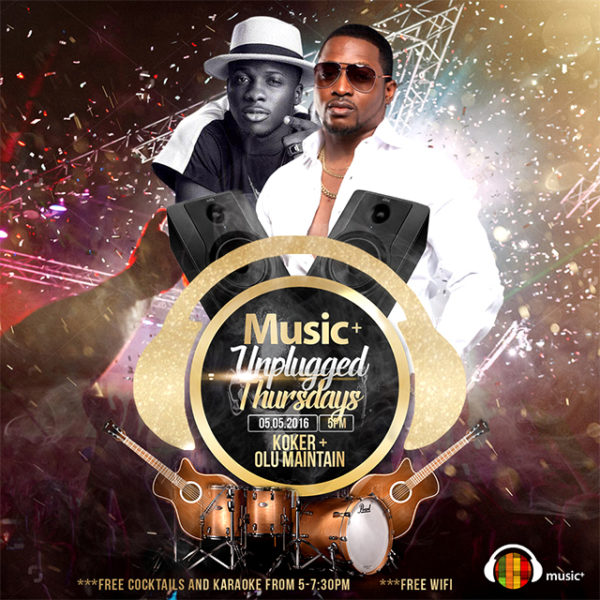 Music+ unplugged Thursdays (Koker & Olu Maintain)640px (1)