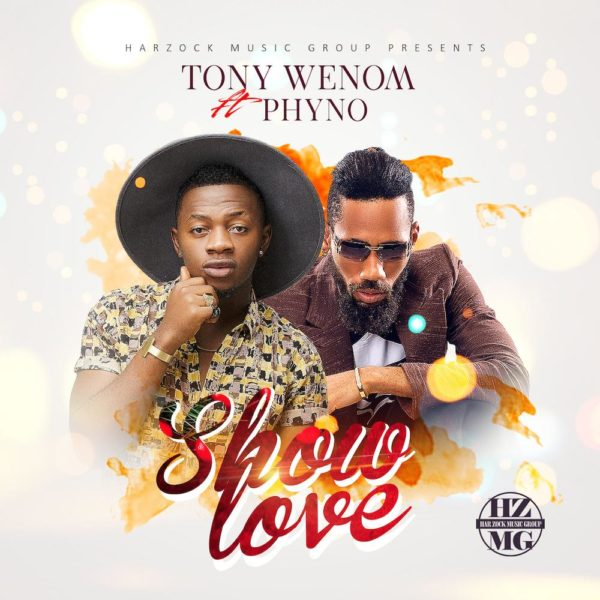 Tony Wenom and Phyno - Show Love