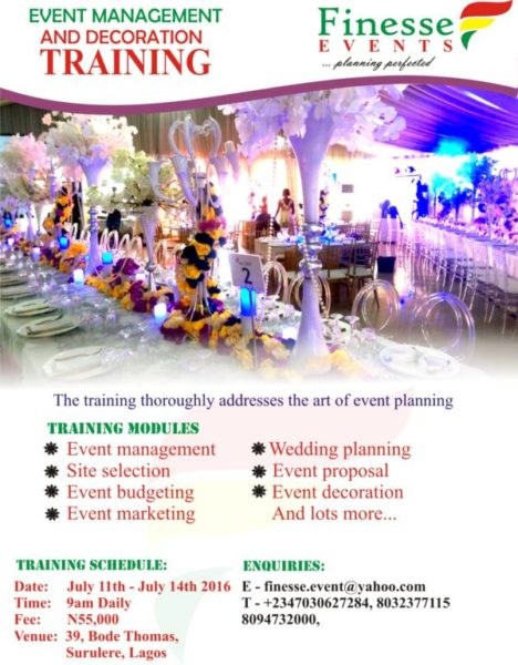 Finesse events presents event management and decoration training 11th 14th july bellanaija for Event planning and design courses