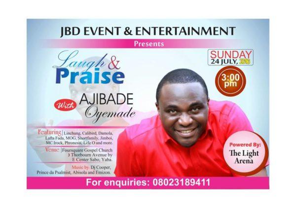 Laugh and Praise-Ajibade Oyemade