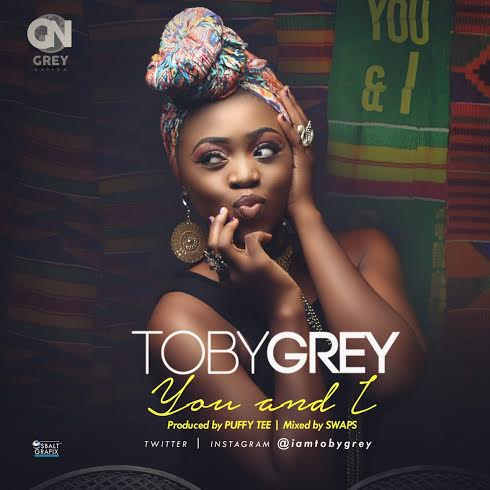 TOBY GREY - YOU & I