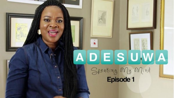 Adesuwa speaking my mind episode 1
