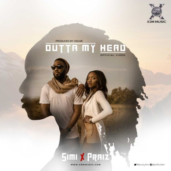 Simi - Outta My Head ft Praiz
