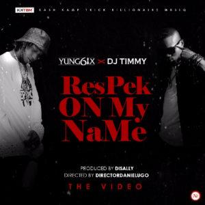 Yung6ix x DJ Timmy - Respek On My Name [ART]