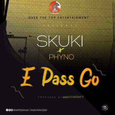 """skuki-ft-phyno-–-""""e-pass-go""""-prod-by-masterkraft-1"""