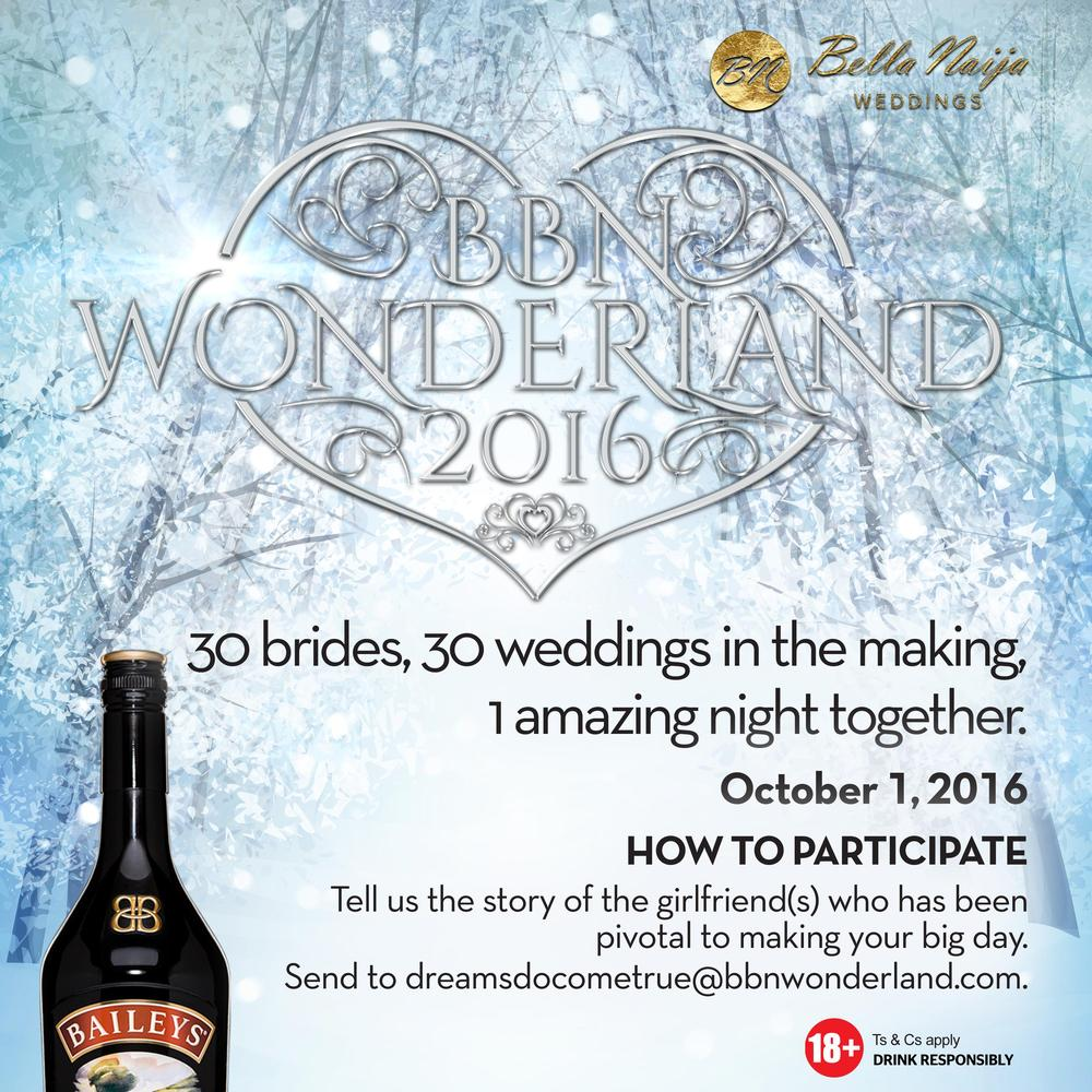 BellaNaija Weddings & Baileys Nigeria present #BBNWonderland 2016 – A Once-in-a-Lifetime Enchanted Event for 30 Brides-To-Be
