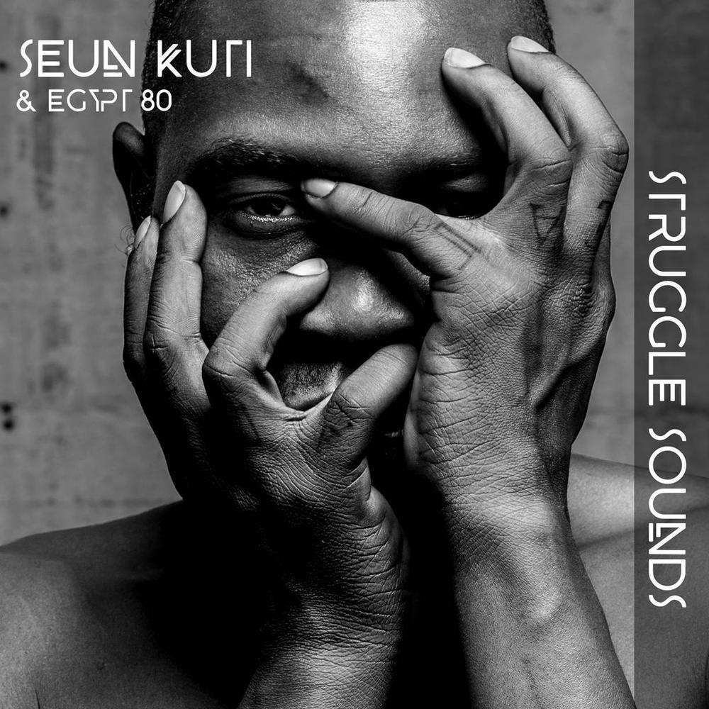 Seun Kuti Releases New Politically Charged EP – 'Struggle Sounds' with the Egypt 80 Band