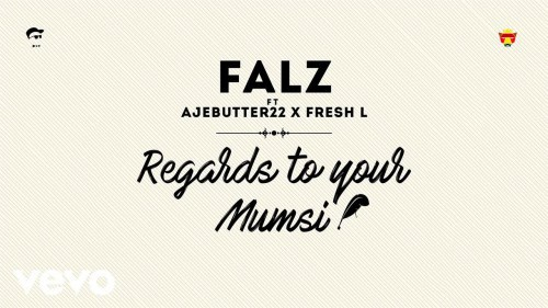 Falz-Ft-Ajebutter22-Fresh-L-Regards-To-Your-Mumsi