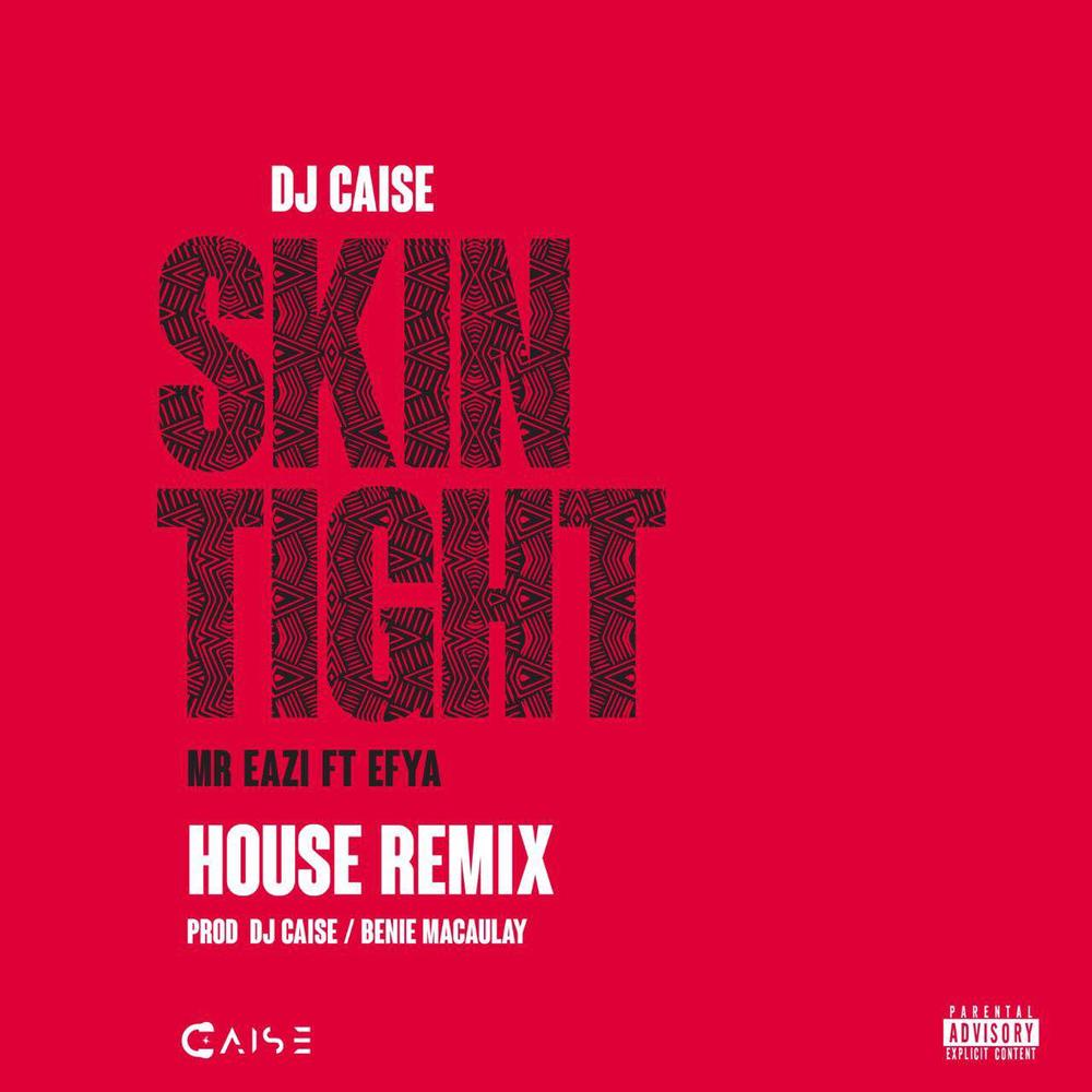 Skin Tight_DJ Caise House Remix