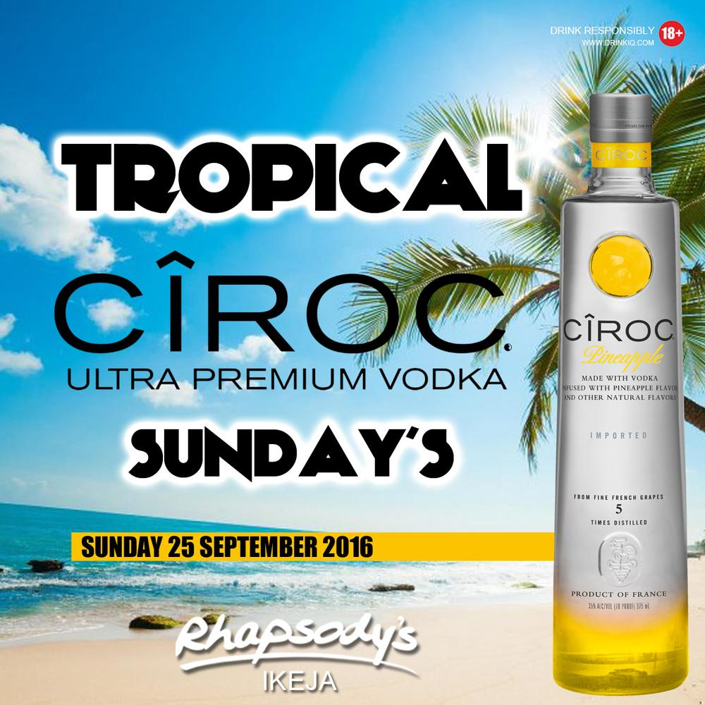 Tropical ciroc sundays 25 September D