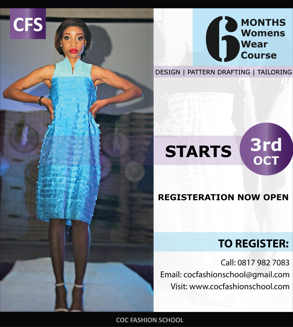 Are You An Aspiring Fashion Designer Be 1 Of 10 People To Register For Coc 6 Months Fashion School Registration Ends Friday September 30th Bellanaija