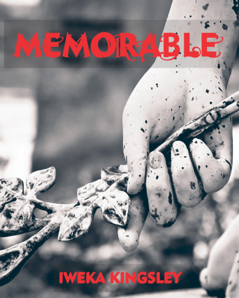 Memorable by Iweka Kingsley