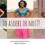 to asoebi or not-berry dakara
