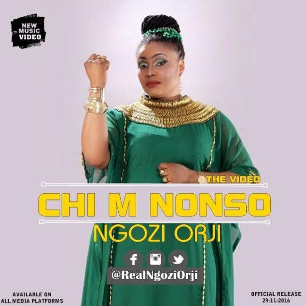 New Video: Ngozi Orji – Chi'm Nonso