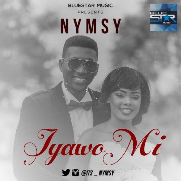 New Music: Nymsy – Iyawo Mi