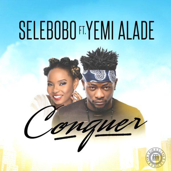 selebobo-ft-yemi-alade-conquer-art