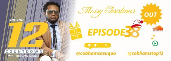 "It's a Christmas Episode! Listen to Episode 38 of ""Top 12 Countdown with Cobhams Asuquo"""