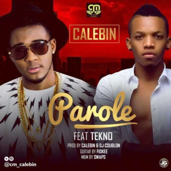 495c0a69839 Afro Music Act Calebin officially drops the much-anticipated collaboration  between him and African finest act Tekno. The song  Parole  which was  co-produced ...