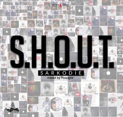 Sarkodie – S.H.O.U.T.