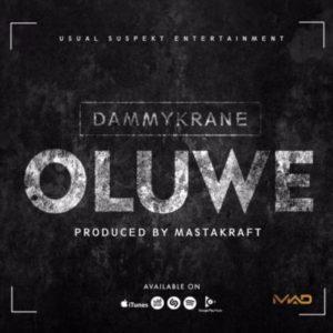 New Music: Dammy Krane – Oluwe