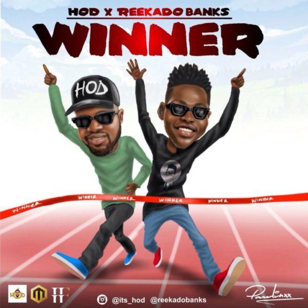 New Music: H.O.D feat. Reekado Banks – Winner